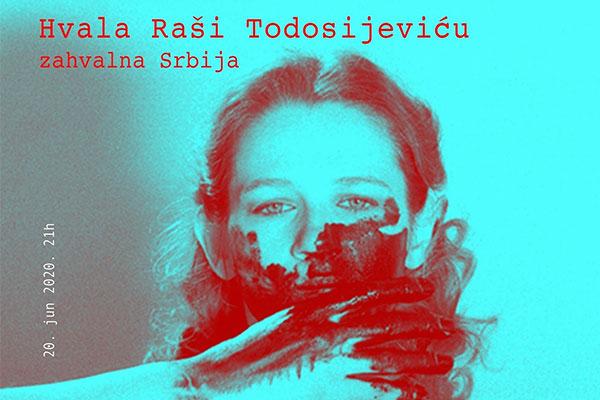 Hvala Raši Todosijeviću - Zahvalna Srbija
